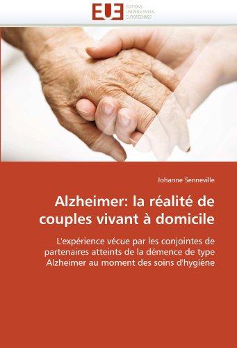 Alzheimer: La Ralit de Couples Vivant Domicile 9786131523380