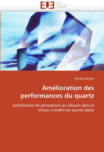 Amelioration Des Performances Du Quartz 9786131557255