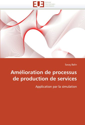 Amelioration de Processus de Production de Services 9786131558467