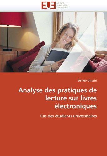 Analyse Des Pratiques de Lecture Sur Livres Electroniques 9786131543265
