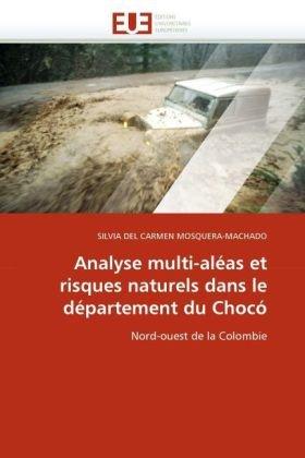 Analyse Multi-Alas Et Risques Naturels Dans Le Departement Du Choc 9786131522796