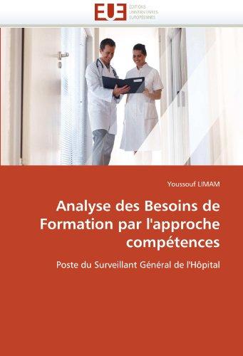 Analyse Des Besoins de Formation Par L'Approche Comp Tences 9786131537080