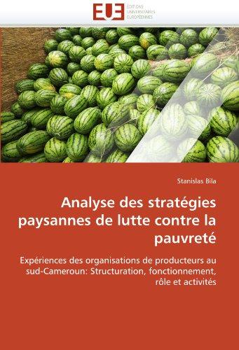 Analyse Des Strat Gies Paysannes de Lutte Contre La Pauvret 9786131588471