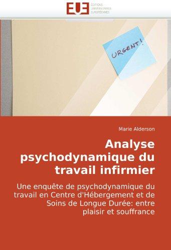 Analyse Psychodynamique Du Travail Infirmier 9786131503368