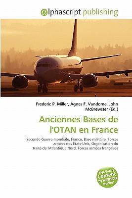 Anciennes Bases de L'Otan En France