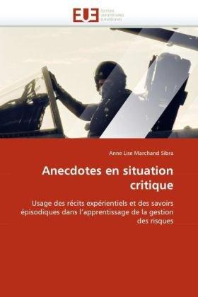 Anecdotes En Situation Critique 9786131524912
