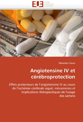 Angiotensine IV Et Cerebroprotection 9786131543869