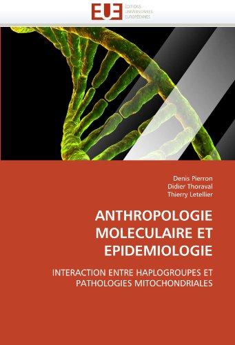 Anthropologie Moleculaire Et Epidemiologie 9786131532290
