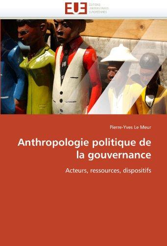 Anthropologie Politique de La Gouvernance 9786131573583