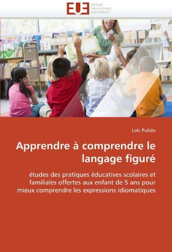 Apprendre a Comprendre Le Langage Figure 9786131545863