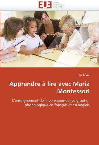 Apprendre Lire Avec Maria Montessori 9786131559891