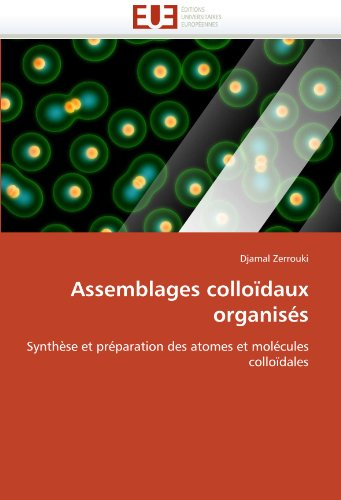 Assemblages Colloidaux Organises 9786131531255