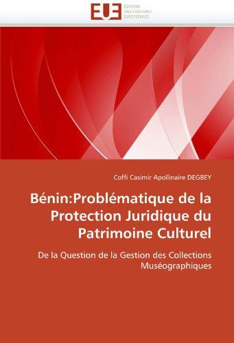 B Nin: Probl Matique de La Protection Juridique Du Patrimoine Culturel 9786131518911