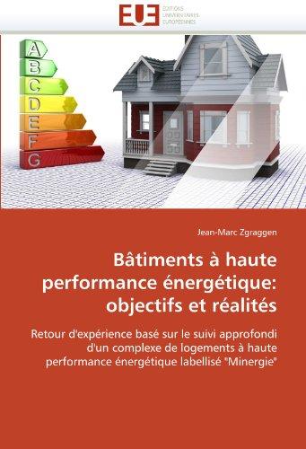 B Timents Haute Performance Nerg Tique: Objectifs Et R Alit?'s 9786131576508