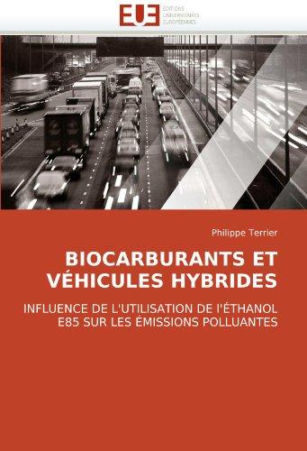 Biocarburants Et Vhicules Hybrides 9786131507762