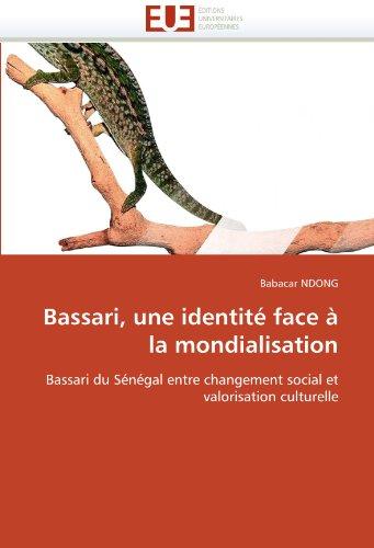 Bassari, Une Identite Face a la Mondialisation 9786131529931
