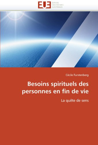 Besoins Spirituels Des Personnes En Fin de Vie 9786131588648