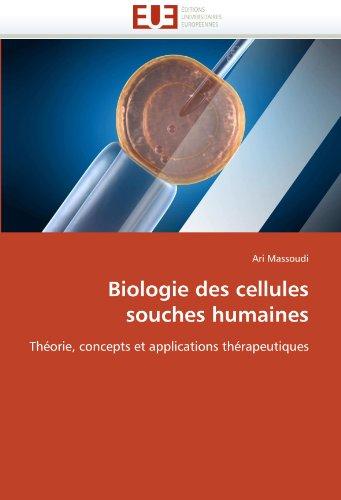 Biologie Des Cellules Souches Humaines 9786131523861