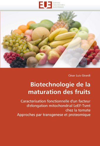 Biotechnologie de La Maturation Des Fruits 9786131539749