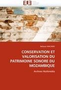Conservation Et Valorisation Du Patrimoine Sonore Du Mozambique 9786131569609