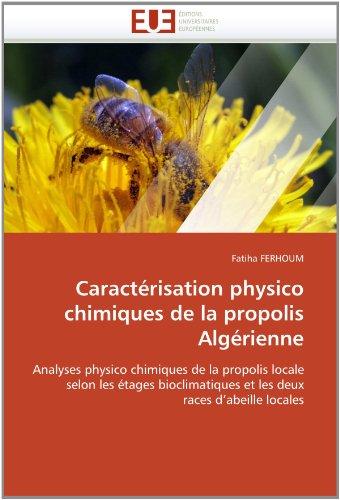Caract Risation Physico Chimiques de La Propolis Alg Rienne 9786131571541