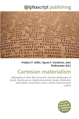 "an analysis of the cartesian dualism as the theory of materialism The doctrine of ""materialism"" does not, as the word may suggest, consist simply in  the  of mind, except possibly the cartesian dualist view that there exist 31   materialist according to searle's analysis must be (4), ""we know by observing its ."