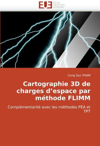 Cartographie 3D de Charges D'Espace Par Mthode Flimm 9786131510977