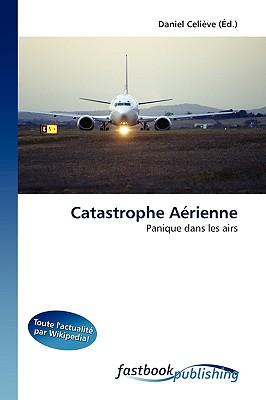 Catastrophe Arienne 9786130104795