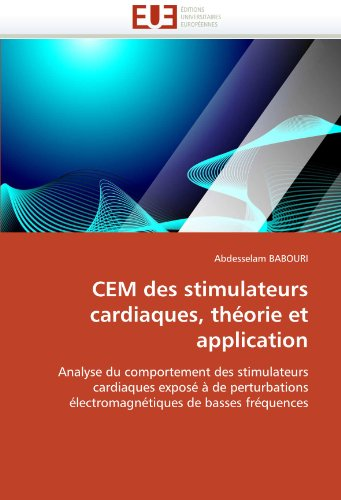 Cem Des Stimulateurs Cardiaques, Theorie Et Application 9786131543555