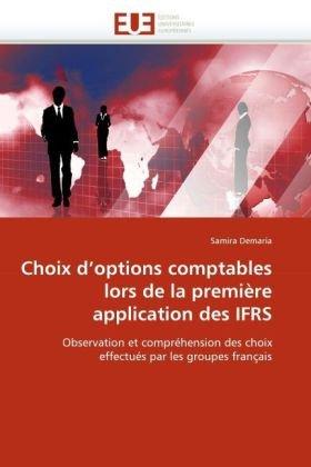Choix D'Options Comptables Lors de La Premire Application Des Ifrs 9786131528279