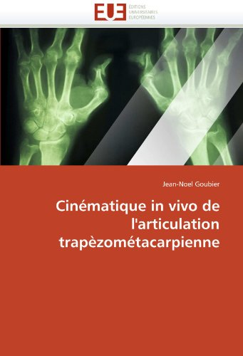 Cinematique in Vivo de L'Articulation Trapezometacarpienne 9786131533105