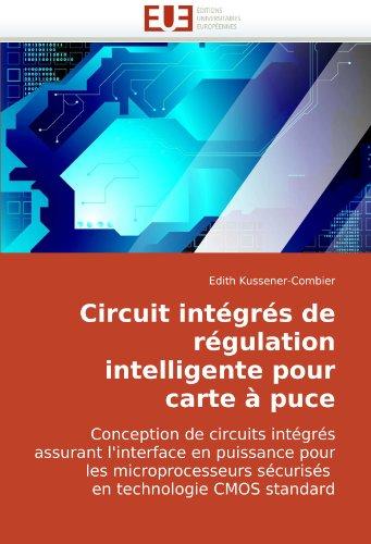 Circuit Intgrs de Rgulation Intelligente Pour Carte Puce 9786131504228