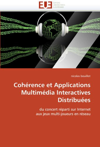 Coherence Et Applications Multimedia Interactives Distribuees 9786131511851