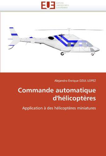 Commande Automatique D'Helicopteres 9786131541315