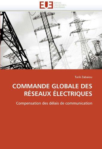 Commande Globale Des Rseaux Lectriques 9786131522772