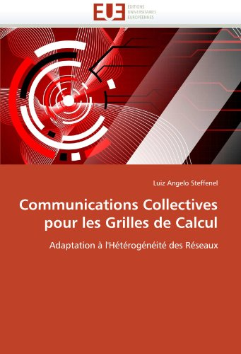 Communications Collectives Pour Les Grilles de Calcul 9786131531262