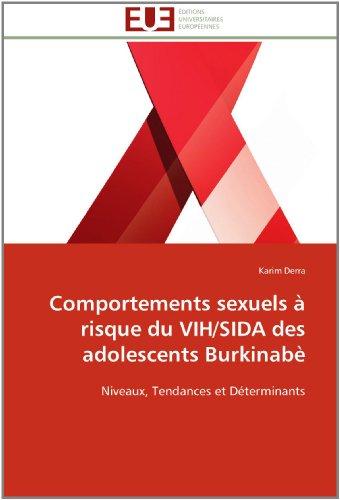 Comportements Sexuels Risque Du Vih/Sida Des Adolescents Burkinab
