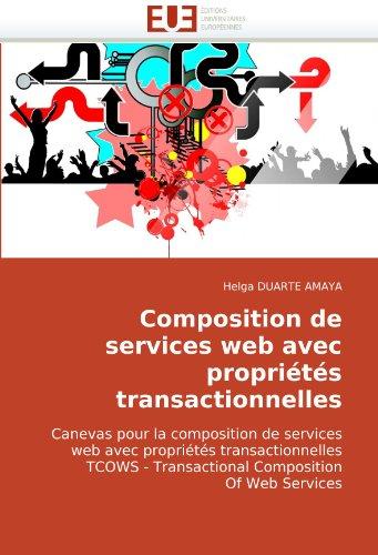 Composition de Services Web Avec Proprits Transactionnelles 9786131510809