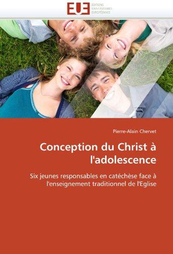 Conception Du Christ A L'Adolescence 9786131528965