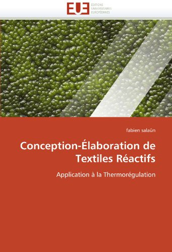 Conception-Elaboration de Textiles Reactifs 9786131539664