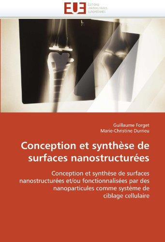 Conception Et Synthse de Surfaces Nanostructures 9786131518393