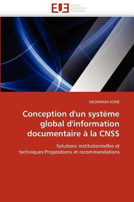 Conception D'Un Syst Me Global D'Information Documentaire La CNSS 9786131585364