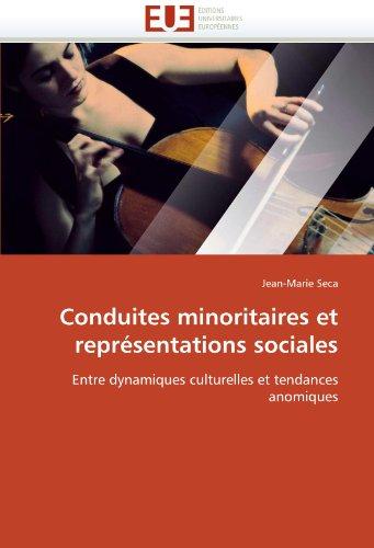 Conduites Minoritaires Et Representations Sociales 9786131521966