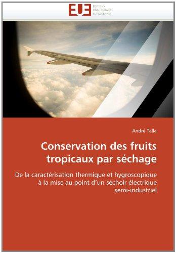 Conservation Des Fruits Tropicaux Par S Chage 9786131567858