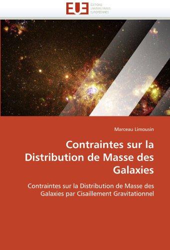 Contraintes Sur La Distribution de Masse Des Galaxies 9786131520655
