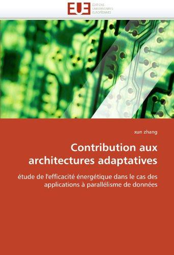 Contribution Aux Architectures Adaptatives 9786131522062