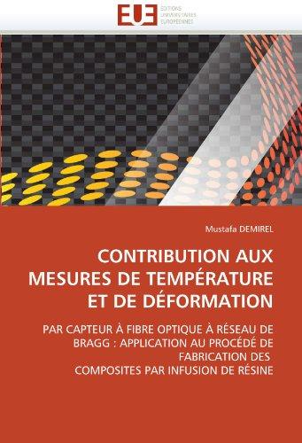 Contribution Aux Mesures de Temperature Et de Deformation 9786131536816