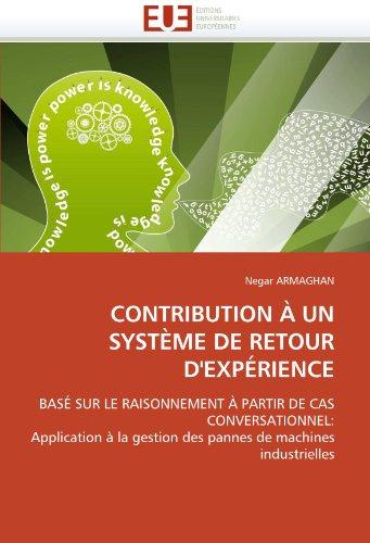 Contribution a Un Systeme de Retour D'Experience 9786131530340