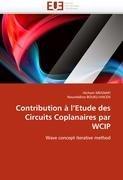 Contribution L'Etude Des Circuits Coplanaires Par Wcip 9786131576591