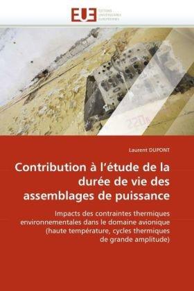 Contribution L'Tude de La Dure de Vie Des Assemblages de Puissance 9786131522161